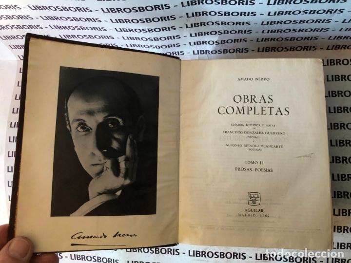 Libros de segunda mano: AMADO NERVO - OBRAS COMPLETAS - AGUILAR - OBRAS ETERNAS - Foto 5 - 172364674