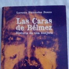 Libros de segunda mano: LAS CARAS DE BÉLMEZ. LORENZO FERNÁNDEZ BUENO. ENIGMAS DEL HOMBRE Y DEL UNIVERSO. Lote 172383539