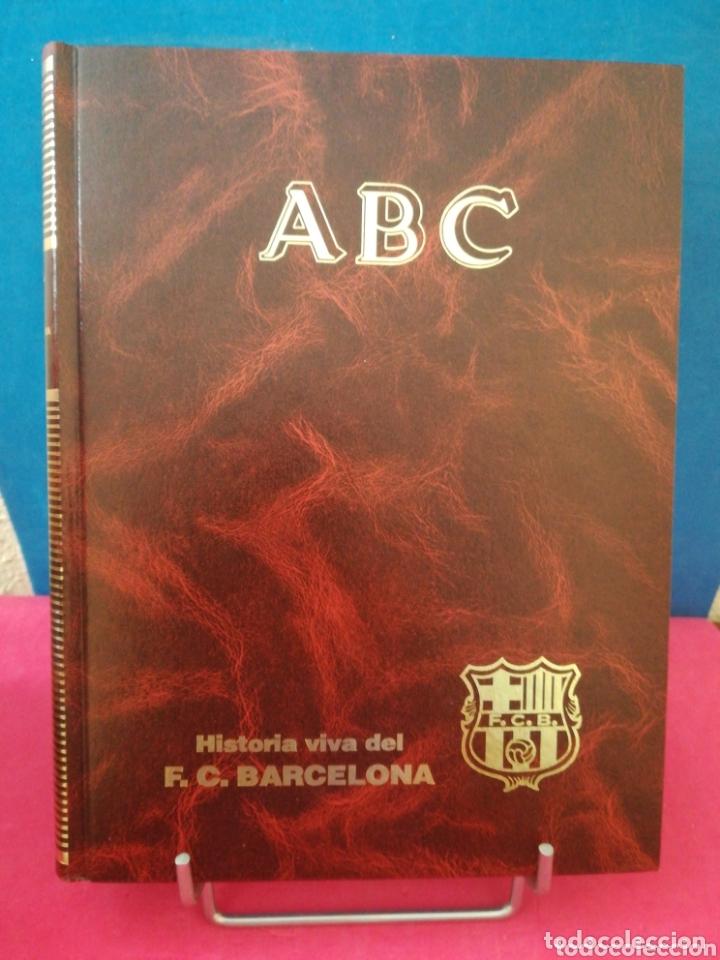 HISTORIA VIVA DEL F. C. BARCELONA 1899-1992 COMPLETO - ABC, 1992 (Libros de Segunda Mano - Bellas artes, ocio y coleccionismo - Otros)