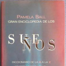 Libros de segunda mano: GRAN ENCICLOPEDIA DE LOS SUEÑOS. Lote 172452599