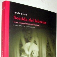 Libros de segunda mano: ANTROPOLOGIA - SORTIDA DEL LABERINT - LLUIS DUCH - EN CATALAN. Lote 172470975