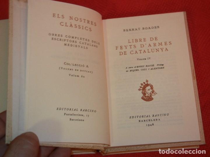 Libros de segunda mano: LLIBRE DE FEYTS D'ARMES DE CATALUNYA . ( 5 Vols ), de BERNAT BOADES - Foto 5 - 172503605