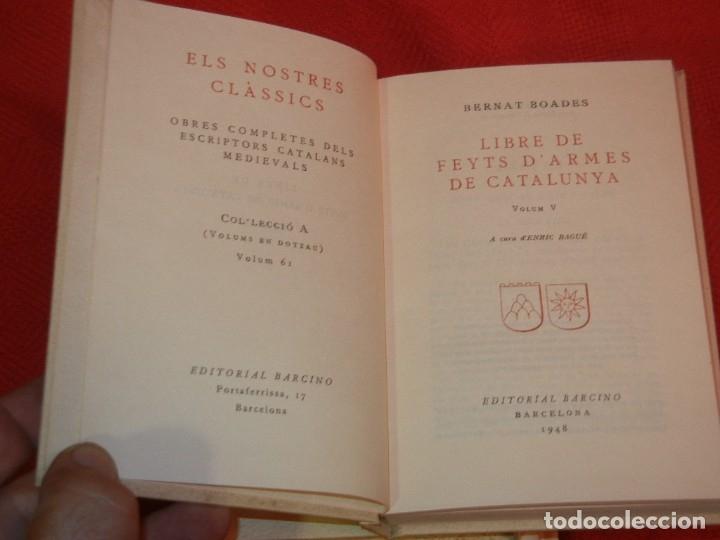 Libros de segunda mano: LLIBRE DE FEYTS D'ARMES DE CATALUNYA . ( 5 Vols ), de BERNAT BOADES - Foto 6 - 172503605