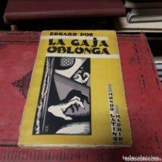 Libros de segunda mano: EDGARD POE, LA CAJA OBLONGA,ED MUNDO LATINO, 1930. Lote 172565847