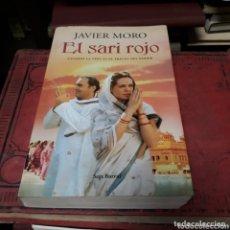 Libros de segunda mano: JAVIER MORO, EL SARI ROJO,SEIX BARRAL. Lote 172566028