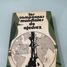 Libros de segunda mano: LOS CAMPEONES MUNDIALES DE AJEDREZ. JULIO GANZO. MADRID, 1972. ED. RICARDO AGULERA.. Lote 172569227