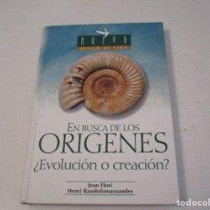 Libros de segunda mano: EN BUSCA DE LOS ORIGENES. EVOLUCIÓN O CREACIÓN. EDITORIAL SAFELIZ.. Lote 172572924
