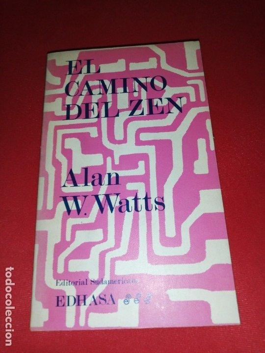 ALAN WATTS, EL CAMINO DEL ZEN (Libros de Segunda Mano - Pensamiento - Otros)