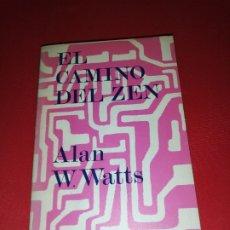 Libros de segunda mano: ALAN WATTS, EL CAMINO DEL ZEN. Lote 172588350