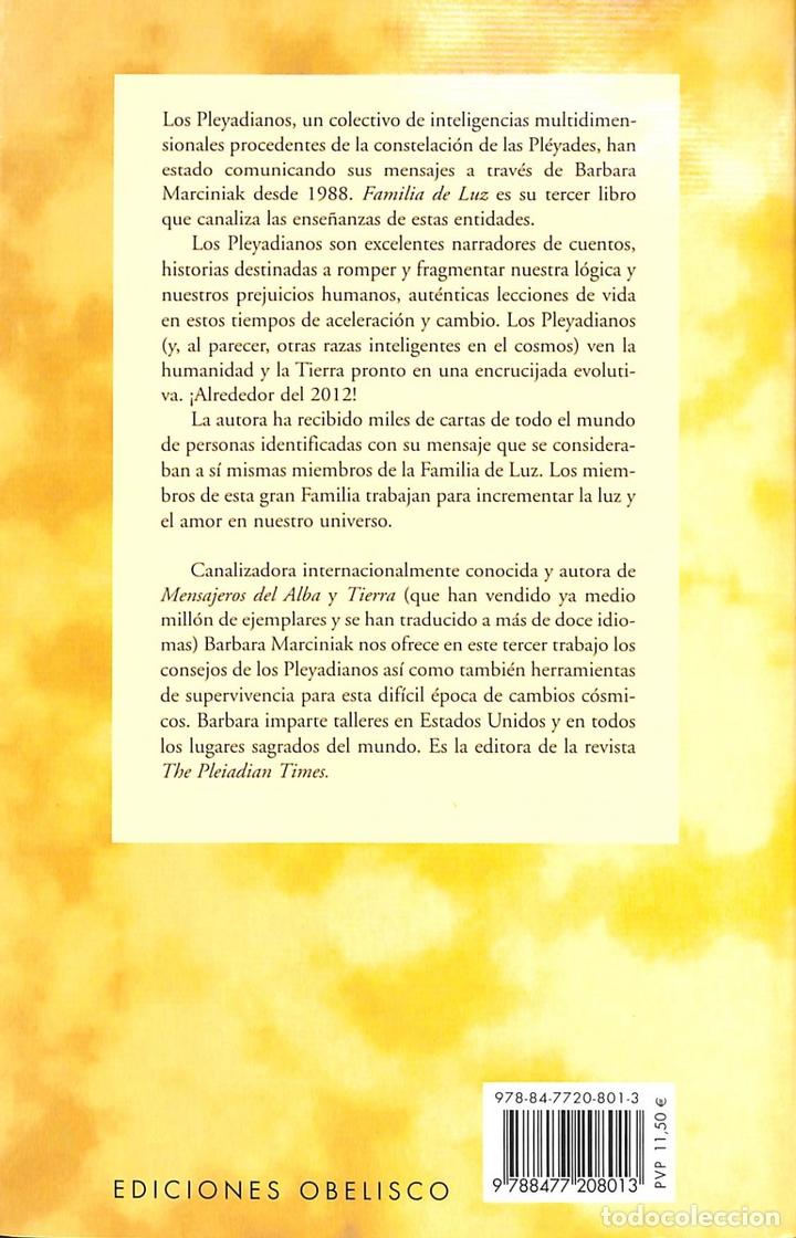 Libros de segunda mano: Familia De Luz: Cuentos Y Enseñanzas Pleyadianos - Barbara Marciniak - Ediciones Obelisco - Mensajer - Foto 2 - 172593689