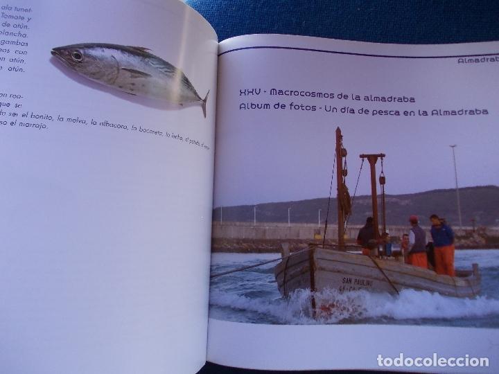 Libros de segunda mano: ALMADRABAS EL MILENARIO ARTE DE LA PESCA DEL ATUN DIPUTACIÓN DE ALICANTE - Foto 2 - 172607374