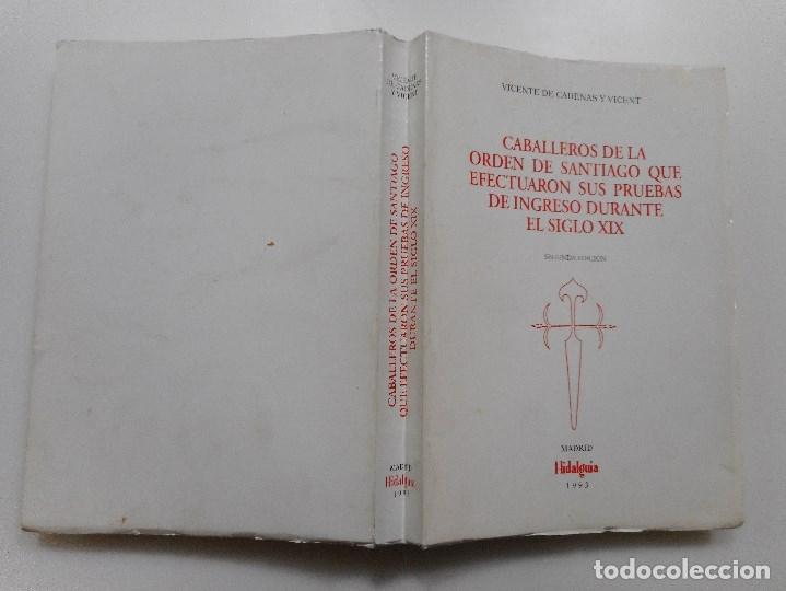 CABALLEROS DE LA ORDEN DE SANTIAGO QUE EFECTUARON SUS PRUEBAS DE INGRESO DURANTE EL SIGLO XIX Y95375 (Libros de Segunda Mano - Ciencias, Manuales y Oficios - Otros)
