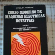 Libros de segunda mano: CURSO MODERNO DE MÁQUINAS ELÉCTRICAS ROTATIVAS TOMO I. LA MÁQUINA ELÉCTRICA EN GENERAL - 1970. Lote 172642574