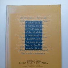 Libros de segunda mano: HISTORIA CRÍTICA LITERATURA CANARIA. VOLUMEN 1. DE LOS ORÍGENES AL SIGLO XVII. Lote 172678230