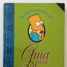 Libros de segunda mano: LIBRO DE BART SIMPSON GUÍA PARA LA VIDA – MATT GROENING – EDICIONES B 1996 GRUPO Z. Lote 172689719