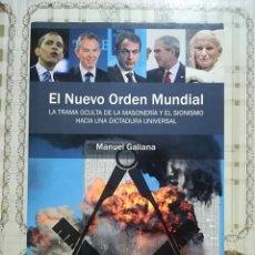 Libros de segunda mano: EL NUEVO ORDEN MUNDIAL - MANUEL GALIANA. Lote 172714715
