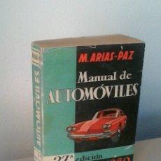 Libros de segunda mano: MANUEL ARIAS-PAZ. MANUAL DE AUTOMOVILES. 1960. ILUSTRACIONES BLANCO Y NEGRO. FOTOGRAFIAS ADJUNTAS.. Lote 172719634