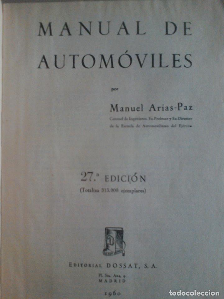 Libros de segunda mano: MANUEL ARIAS-PAZ. MANUAL DE AUTOMOVILES. 1960. ILUSTRACIONES BLANCO Y NEGRO. FOTOGRAFIAS ADJUNTAS. - Foto 7 - 172719634