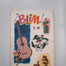 Libros de segunda mano: BLIM! MARTÍN VALMASEDA. EDICIONES S.M. 1972. TDK379. Lote 172794614