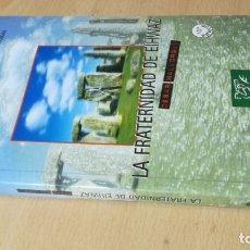Libros de segunda mano: LA FRATERNIDAD DE EIHWAZ - CESAR MALLORQUI / H503. Lote 180415596