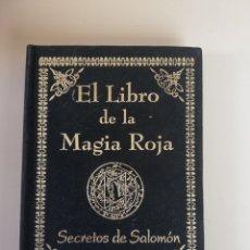 Libros de segunda mano: EL LIBRO DE LA MAGIA ROJA,- SECRETOS DE SALOMON - EN TERCIOPELO NEGRO. Lote 172802310