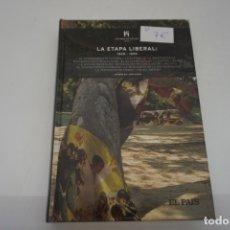Libros de segunda mano: (5A) HISTORIA DE ESPAÑA 17 / LA ETAPA LIBERAL 1808-1898 / CHARLES ESDAILE / EL PAIS. Lote 172812293