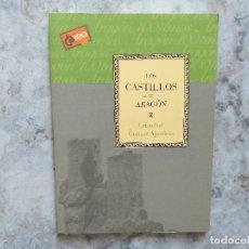 Libros de segunda mano: LOS CASTILLOS DE ARAGON. CRISTÓBAL GUITART APARICIO.. Lote 172822048