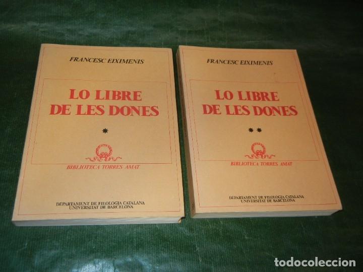 LO LLIBRE DE LES DONES, DE FRANCESC EIXIMENIS - 2 VOLS. CURIAL 1981 (Libros de Segunda Mano (posteriores a 1936) - Literatura - Otros)