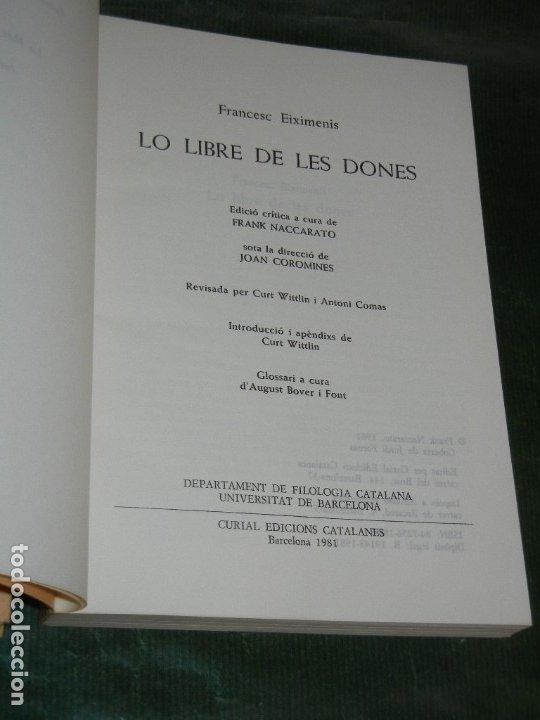Libros de segunda mano: LO LLIBRE DE LES DONES, DE FRANCESC EIXIMENIS - 2 VOLS. CURIAL 1981 - Foto 3 - 172834182