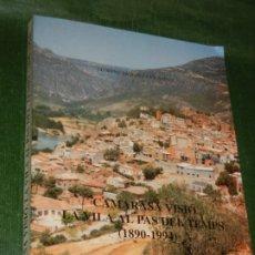 Libros de segunda mano: CAMARASA VISIÓ. LA VILA AL PAS DEL TEMPS (1890 -1994), DE LLORENÇ SANCHEZ I VILANOVA 1995. Lote 172834473
