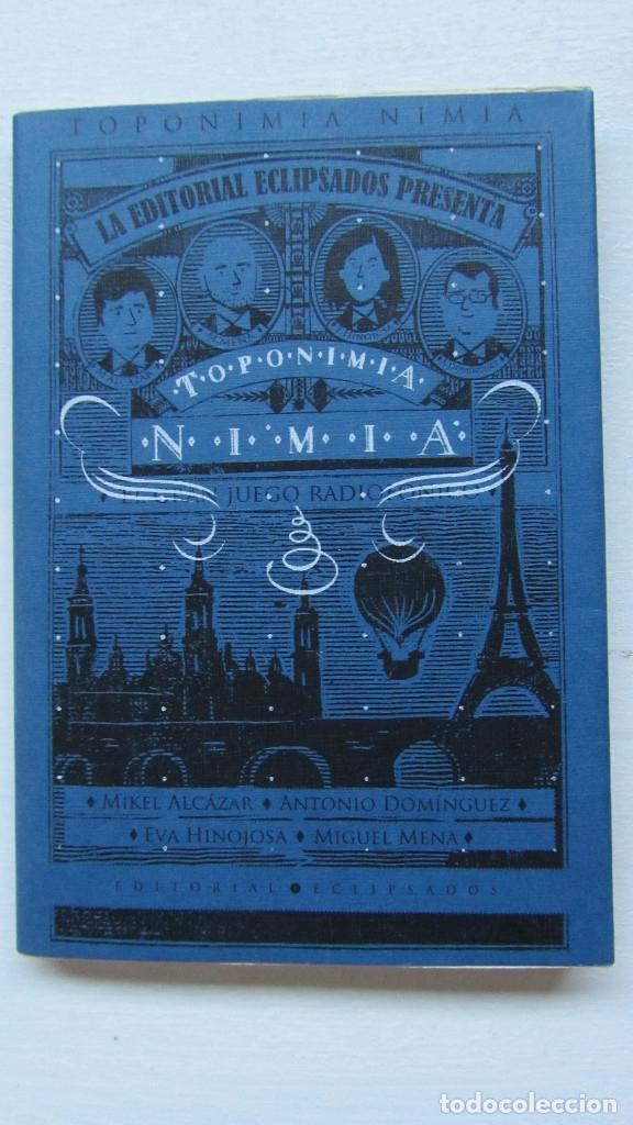 TOPONIMIA NIMIA EDITORIAL ECLIPSADOS (Libros de Segunda Mano (posteriores a 1936) - Literatura - Otros)