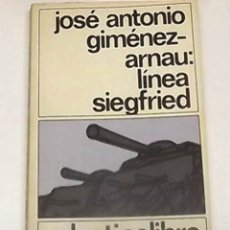 Libros de segunda mano: 1982, LÍNEA SIEGFRIED, JIMMY GIMÉNEZ-ARNAU. Lote 172844203