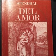 Libros de segunda mano: DEL AMOR, STENDHAL Y AMOR EN STENDHAL, ORTEGA Y GASSET. Lote 172845618