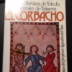 Libros de segunda mano: EL CORBACHO, ARCIPESTRE DE TALAVERA. Lote 172846223