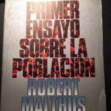 Libros de segunda mano: PRIMER ENSAYO SOBRE LA POBLACIÓN, ROBERT MALTHUS. Lote 172847472