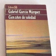 Libros de segunda mano: CIEN AÑOS DE SOLEDAD, GABRIEL GARCÍA MÁRQUEZ. Lote 172857819