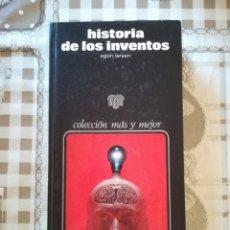 Libros de segunda mano: HISTORIA DE LOS INVENTOS - EGON LARSEN. Lote 172857899