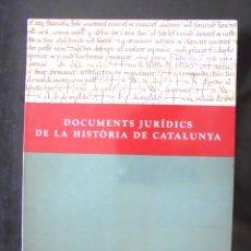 Libros de segunda mano: DOCUMENTS JURÍDICS DE LA HISTÒRIA DE CATALUNYA 1992 IMPECABLE DEPARTAMENT DE JUSTÍCIA. Lote 172874463