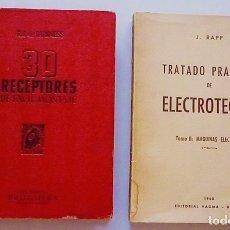 Libros de segunda mano: 30 RECEPTORES DE FACIL MONTAJE DARKNESS 1946 Y TRATADO DE ELECTROTECNIA II RAPP 1960. Lote 172887215