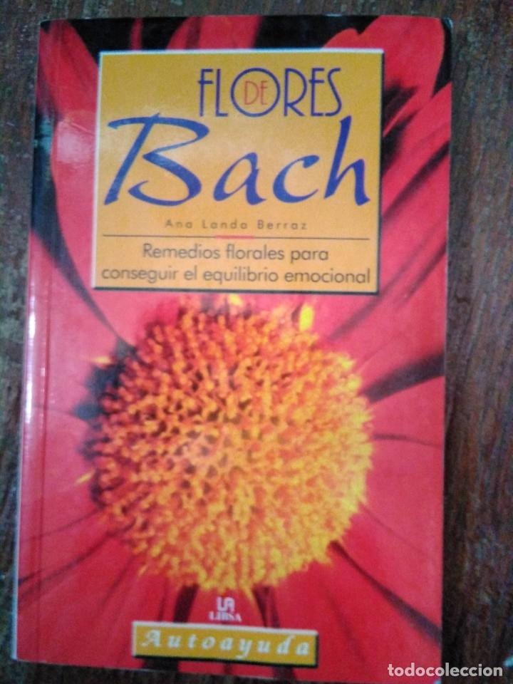 FLORES DE BACH (Libros de Segunda Mano - Pensamiento - Otros)