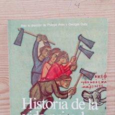 Libros de segunda mano: HISTORIA DE LA VIDA PRIVADA 2 - LA ALTA EDAD MEDIA - TAURUS. Lote 172896498