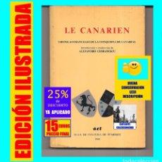 Libros de segunda mano: LE CANARIEN - CRÓNICAS FRANCESAS DE LA CONQUISTA DE CANARIAS - ALEJANDRO CIORANESCU - ISLAS CANARIAS. Lote 172799992