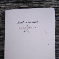 Libros de segunda mano: ALADA CLARIDAD, BUSON. Lote 172926307
