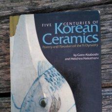 Libros de segunda mano: KOREAN CERAMICS (INGLÉS). Lote 172927358