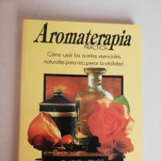 Libros de segunda mano: AROMATERAPIA PRÁCTICA. SHIRLEY PRICE.. Lote 172961085