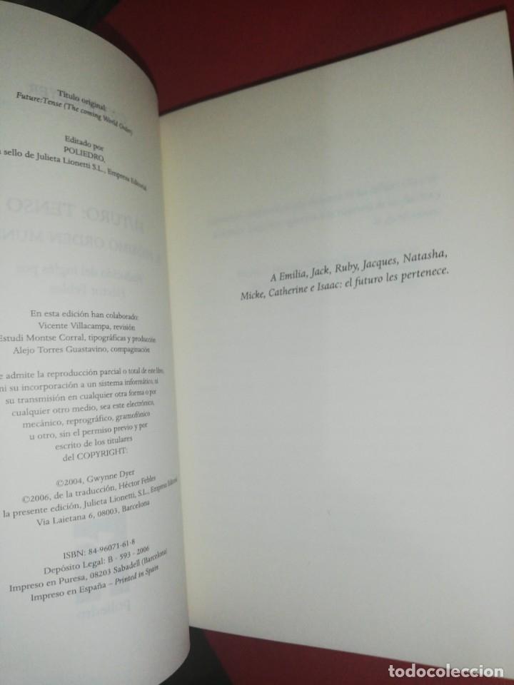 Libros de segunda mano: Gwynne dyer, futuro tenso, el próximo orden mundial - Foto 3 - 172969038