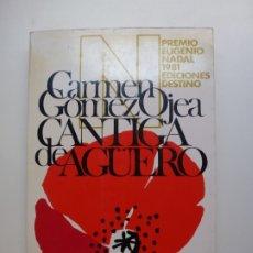 Libros de segunda mano: CANTIGA DE AGÜERO. ÁNCORA Y DELFÍN. 1982. Lote 172987939