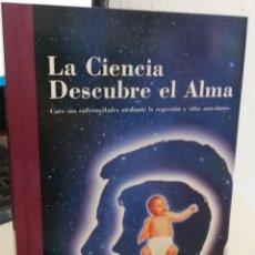 Livros em segunda mão: LA CIENCIA DESCUBRE EL ALMA. CURA SUS ENFERMEDADES MEDIANTE LA REGRESIÓN..- LOZZI, C.. Lote 172996808