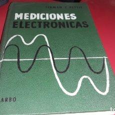 Libros de segunda mano: MEDICIONES ELECTRONICAS 2ª EDICIÓN 1959 ARBÓ EDITORES IMPRESO EN ARGENTINA. Lote 173014824