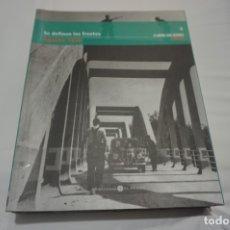 Libros de segunda mano: (5D) SE DEFINEN LOS FRENTES (AGOSTO 1936). Lote 173021685